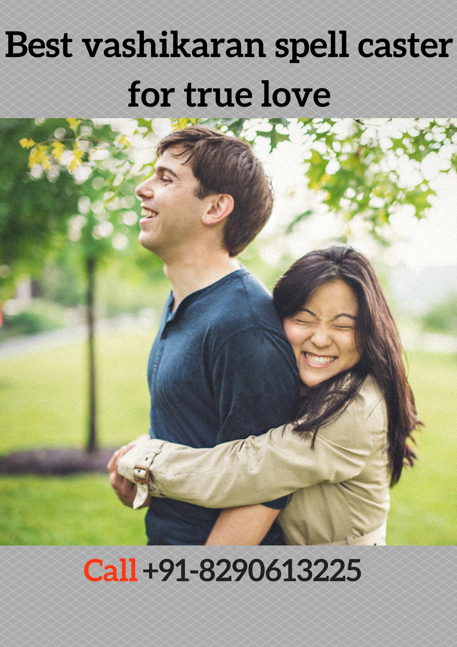 Best Vashikaran Spell Caster for True Love in Chennai - +91